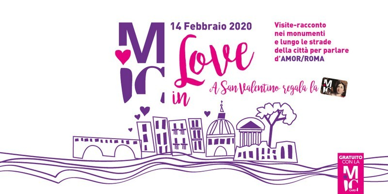 San Valentino con MiC in Love, visite-racconto in città #micinlove #romainlove