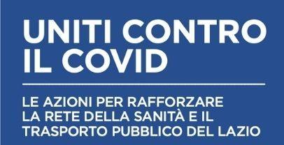 Uniti contro il Covid: la Regione Lazio contro Covid-19, sanità e il trasporto pubblico regionale
