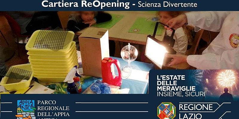 Cartiera ReOpening - Scienza Divertente - venerdì 16 luglio 2021
